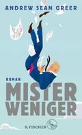 Andrew Sean Greer: Mister Weniger ★★★