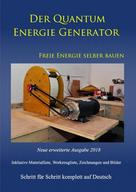 Patrick Weinand: Der Quantum Energie Generator