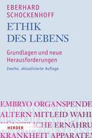 Eberhard Schockenhoff: Ethik des Lebens
