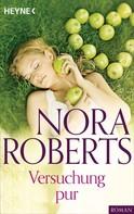 Nora Roberts: Versuchung pur ★★★★