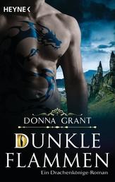 Dunkle Flammen - Roman