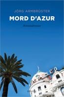 Jörg Armbruster: Mord d'Azur ★★★★