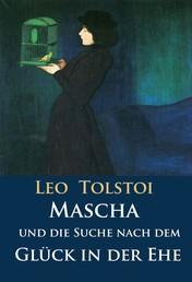 Mascha und die Suche nach dem Glück in der Ehe