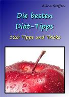 Alina Steffen: Die besten Diät-Tipps ★