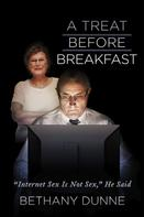 Bethany Dunne: A Treat Before Breakfast