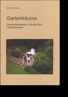 Dieter Günther: Gartenträume ★★