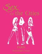HansJürgen Döpp: Sex in the Cities Vol 3 (Paris)