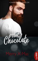 Hot-Chocolate-Quickie: Merry X-Mas - Eine prickelnde Kurzgeschichte