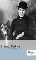 Klaus Wagenbach: Franz Kafka