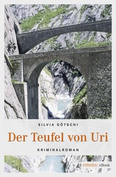 Der Teufel von Uri - Kriminalroman