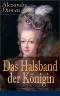 Alexandre Dumas: Das Halsband der Königin ★★★★★