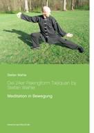 Stefan Wahle: Die 24er Pekingform Taijiquan by Stefan Wahle