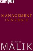 Fredmund Malik: Management Is a Craft