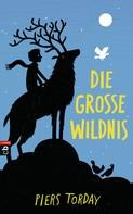 Piers Torday: Die Große Wildnis ★★★★★