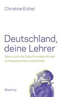 Christine Eichel: Deutschland, deine Lehrer ★★★★