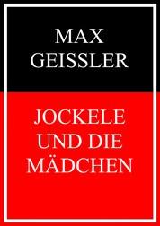 Jockele und die Mädchen - Roman aus dem heutigen Weimar