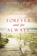 Sophie Love: Forever and For Always (The Inn at Sunset Harbor—Book 2)