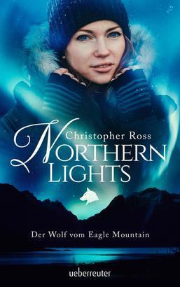 Northern Lights - Der Wolf vom Eagle Mountain