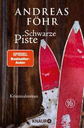 Schwarze Piste - Kriminalroman