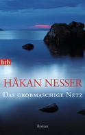 Håkan Nesser: Das grobmaschige Netz ★★★★