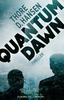 Thore D. Hansen: Quantum Dawn ★★★★