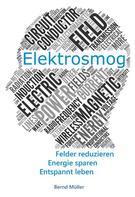 Bernd Müller: Elektrosmog ★★