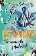 Bettina Belitz: Luzie & Leander 5 - Verwünscht gefährlich ★★★★★