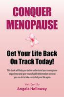 Angela Holloway: Conquer Menopause
