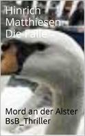 Hinrich Matthiesen: Die Falle ★★★★