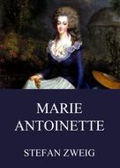 Stefan Zweig: Marie Antoinette ★★★★