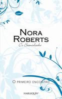Nora Roberts: O primeiro encontro