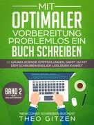 Theo Gitzen: Mit optimaler Vorbereitung problemlos ein Buch schreiben