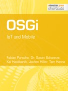 Tam Hanna: OSGi. IoT und Mobile