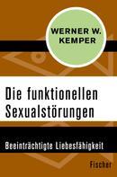 Werner W. Kemper: Die funktionellen Sexualstörungen