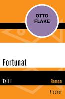 Otto Flake: Fortunat