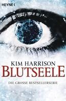 Kim Harrison: Blutseele ★★★★