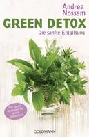 Andrea Nossem: Green Detox ★★★