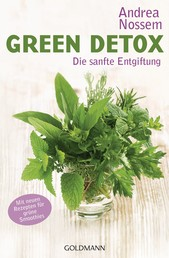 Green Detox - Die sanfte Entgiftung