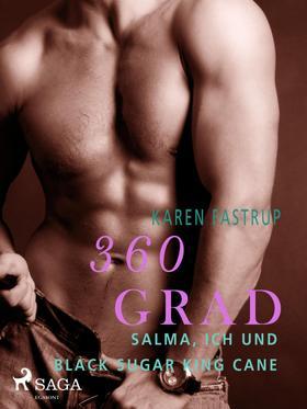 360 Grad - Salma, ich und Black Sugar King Cane