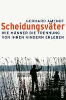 Gerhard Amendt: Scheidungsväter ★★★★★