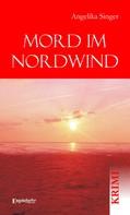 Angelika Singer: Mord im Nordwind ★★★★