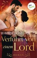 Robin Schone: Verführt von einem Lord ★★★★★