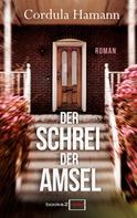Cordula Hamann: Der Schrei der Amsel ★★★★