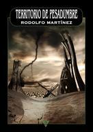 Rodolfo Martínez: Territorio de pesadumbre