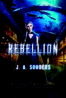 J. A. Souders: Rebellion ★★★★★