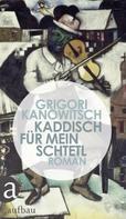 Grigori Kanowitsch: Kaddisch für mein Schtetl ★★★★★