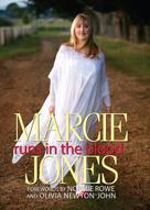 Marcie Jones: Runs in the Blood