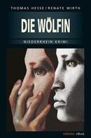 Renate Wirth: Die Wölfin ★★★★★