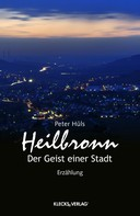 Peter Hüls: Heilbronn