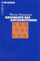 Werner Bergmann: Geschichte des Antisemitismus ★★★★